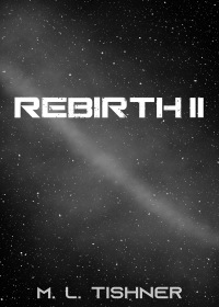 Rebirth II